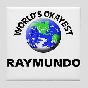 World's Okayest Raymundo Tile Coaster