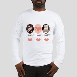 Peace Love Bake Bakers Baking Long Sleeve T-Shirt