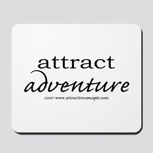 Attract Adventure Mousepad