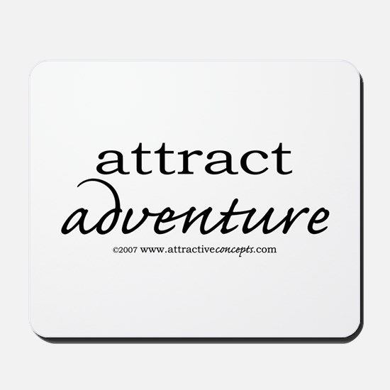 Attract Adventure Mousepad