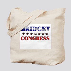 BRIDGET for congress Tote Bag