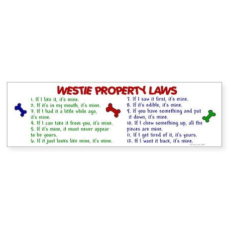 Westie Property Laws 2 Bumper Sticker