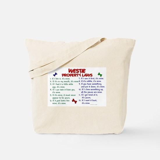 Westie Property Laws 2 Tote Bag