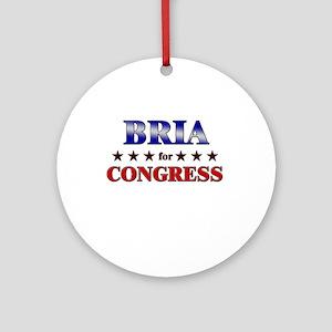 BRIA for congress Ornament (Round)