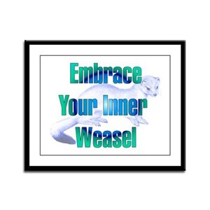 Embrace Your Inner Weasel Framed Panel Print