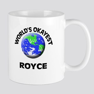 World's Okayest Royce Mugs