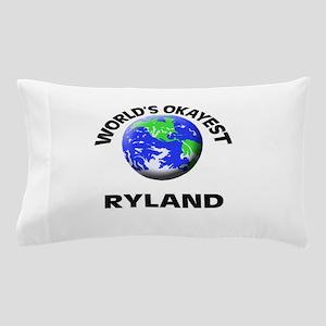 World's Okayest Ryland Pillow Case