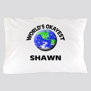 World's Okayest Shawn Pillow Case