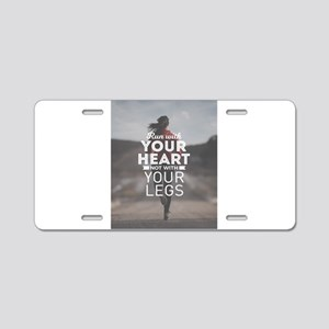 Run With Your Heart Aluminum License Plate