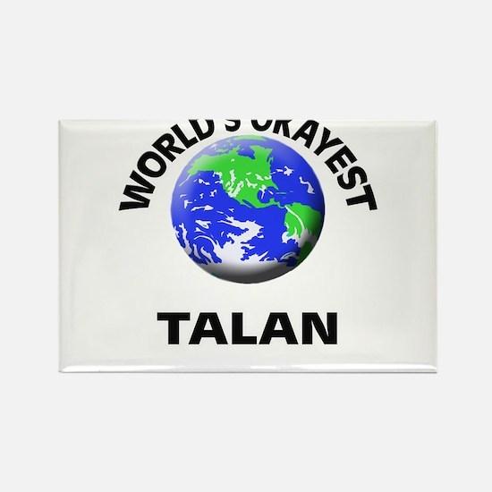 World's Okayest Talan Magnets