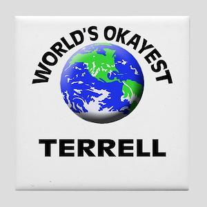 World's Okayest Terrell Tile Coaster