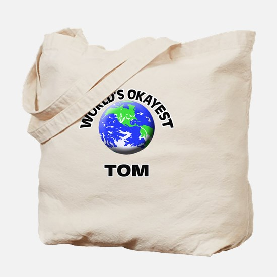 World's Okayest Tom Tote Bag