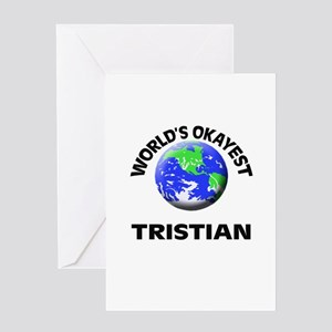 World's Okayest Tristian Greeting Cards