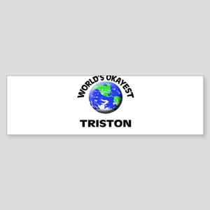 World's Okayest Triston Bumper Sticker