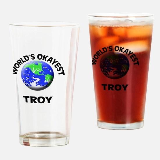 World's Okayest Troy Drinking Glass