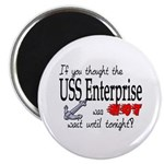 Navy USS Enterprise was hot Magnet