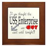 Navy USS Enterprise was hot Framed Tile