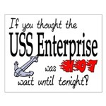 Navy USS Enterprise was hot Small Poster