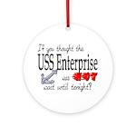Navy USS Enterprise was hot Ornament (Round)