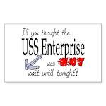 Navy USS Enterprise was hot Rectangle Sticker