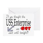 Navy USS Enterprise was hot Greeting Card