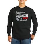 Navy USS Enterprise was hot Long Sleeve Dark T-Sh