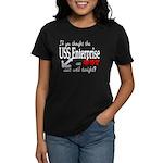 Navy USS Enterprise was hot Women's Dark T-Shirt
