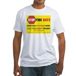 Stop The Hate Sign 1 T-Shirt