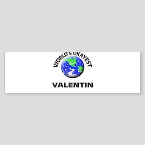 World's Okayest Valentin Bumper Sticker
