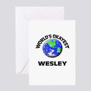 World's Okayest Wesley Greeting Cards