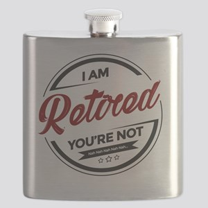 I'm Retired You're Not Flask