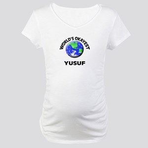 World's Okayest Yusuf Maternity T-Shirt