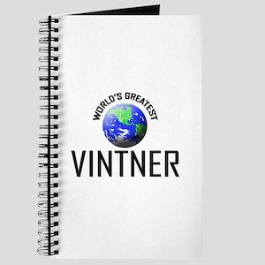 World's Greatest VINTNER Journal