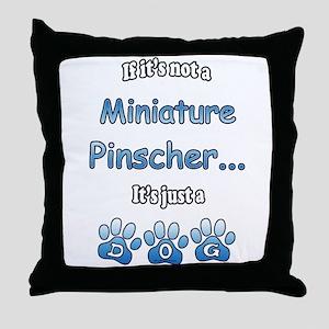 Min Pin Not Throw Pillow
