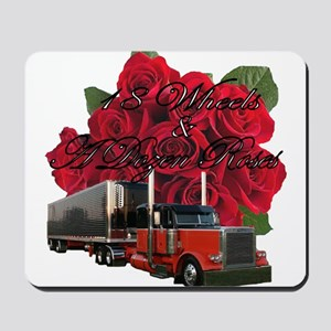 18 Wheels & A Dozen Roses Mousepad