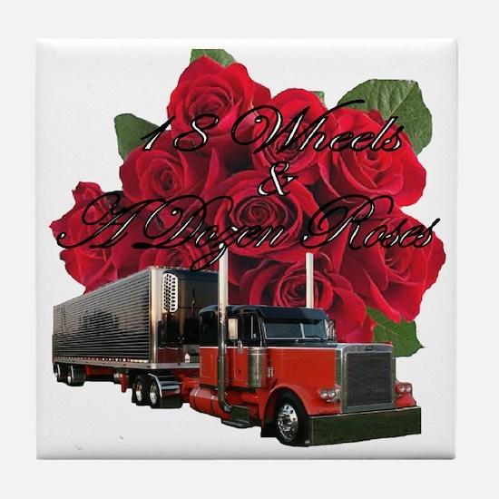 18 Wheels & A Dozen Roses Tile Coaster