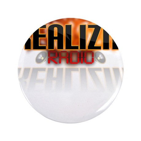 """REALIZM Radio - 3.5"""" Button (100 pack)"""