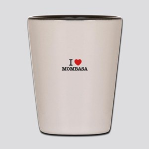I Love MOMBASA Shot Glass