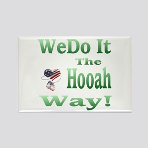 we do it the hooah way Rectangle Magnet