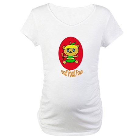 Hungry Teddy! Maternity T-Shirt