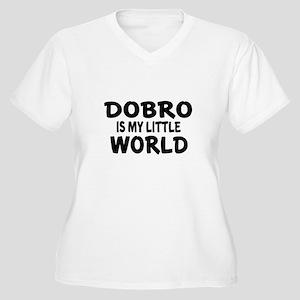 Dobro Is My Littl Women's Plus Size V-Neck T-Shirt