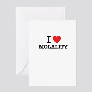 I Love MOLALITY Greeting Cards