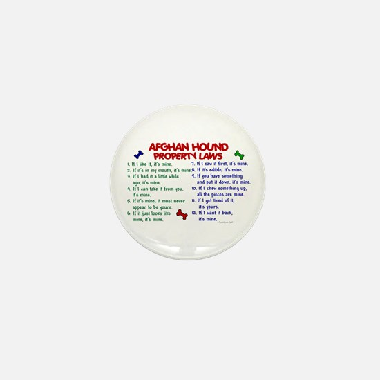 Afghan Hound Property Laws 2 Mini Button