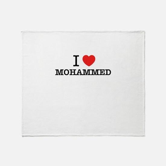 I Love MOHAMMED Throw Blanket