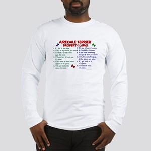 Airedale Terrier Property Laws 2 Long Sleeve T-Shi