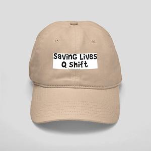 Saving Lives q Shift Cap