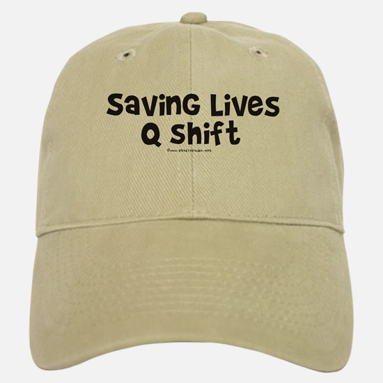 Saving Lives q Shift Baseball Baseball Cap