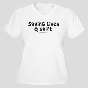 Saving Lives q Shift Women's Plus Size V-Neck T-Sh