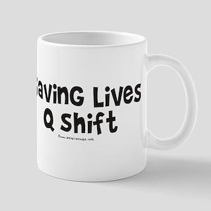 Saving Lives q Shift Mug