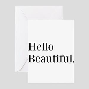 Hello Beautiful Greeting Cards